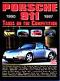 Porsche 911 Takes on the Competition 1990-97