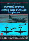 Silhouette Handbook of US Army Airforces Airplanes